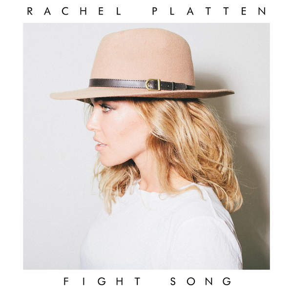 rachel platten, fight song